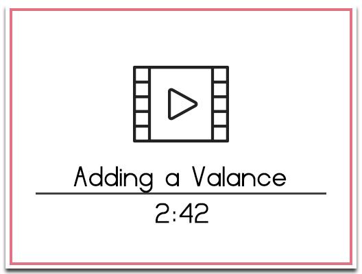 6. Adding a Valance