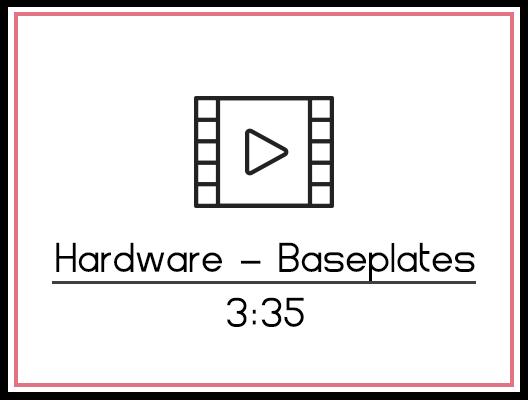 1. Hardware – Baseplates